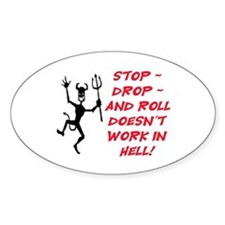 STOP, DROP, AND ROLL... Decal