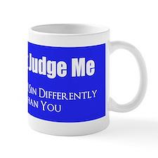 Don't Judge Me Small Mugs