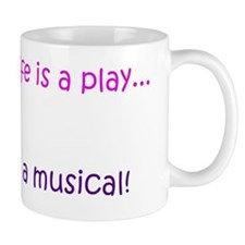 Lifes a Musical for dark Mug