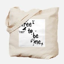 Free To Be Me Tote Bag