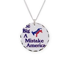 2-one big a mistake Necklace