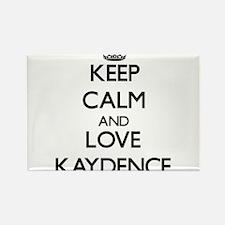Keep Calm and Love Kaydence Magnets