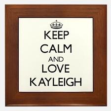 Keep Calm and Love Kayleigh Framed Tile