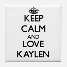 Keep Calm and Love Kaylen Tile Coaster