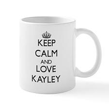 Keep Calm and Love Kayley Mugs