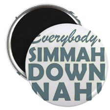 Simmer Down Now3a Magnet