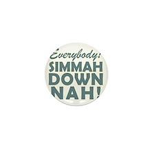 Simmer Down Now3a Mini Button