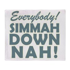 Simmer Down Now3a Throw Blanket