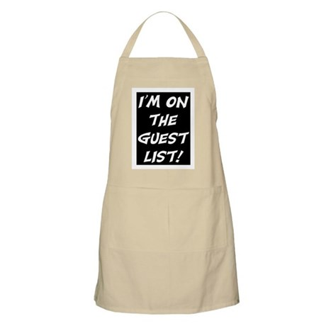 I'M ON THE GUEST LIST Apron