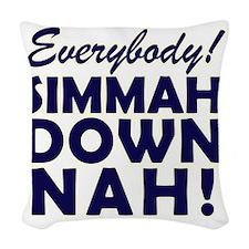 Simmer Down Now3 Woven Throw Pillow