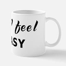 Today I feel queasy Mug