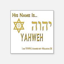 "YHWH Shirt 2 Square Sticker 3"" x 3"""