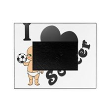 Baby I Love Soccer Picture Frame