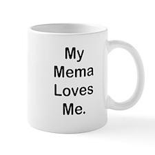 MY Mema LOVES ME Mugs