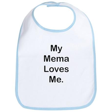 MY Mema LOVES ME Bib