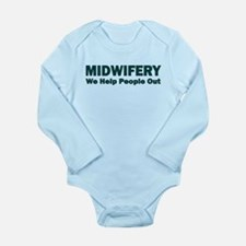 MIDWIFERY WE HELP PEOPLE OUT Body Suit