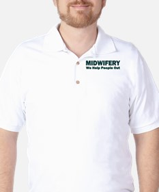 MIDWIFERY WE HELP PEOPLE OUT T-Shirt