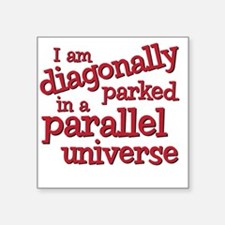 "diagonally Square Sticker 3"" x 3"""