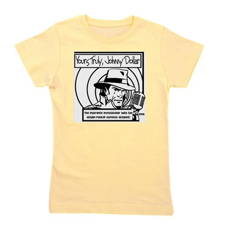 Yours Truly Johnny Dollar BW Girl's Tee