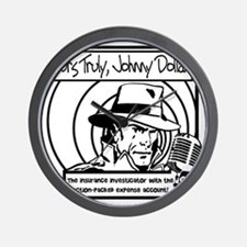 Yours Truly Johnny Dollar BW Wall Clock