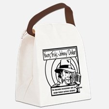 Yours Truly Johnny Dollar BW Canvas Lunch Bag