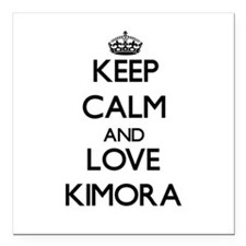 "Keep Calm and Love Kimora Square Car Magnet 3"" x 3"