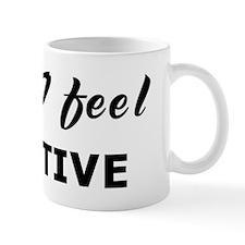 Today I feel negative Mug