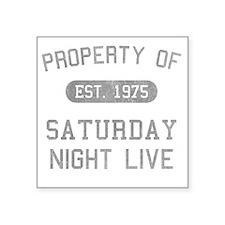 """propertyofsaturdaynightlive Square Sticker 3"""" x 3"""""""