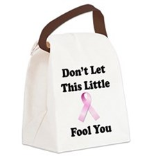 Dont Let This Little Pink Ribbon  Canvas Lunch Bag