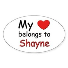 My heart belongs to shayne Oval Decal