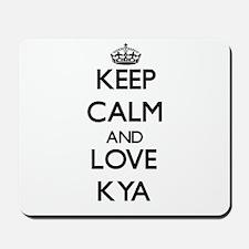 Keep Calm and Love Kya Mousepad