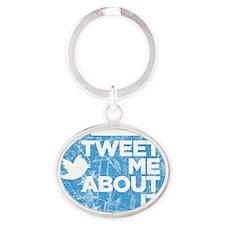 tweetmeaboutit Oval Keychain