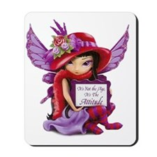 D-Not the Age but the Attitude Fairy-m-S Mousepad
