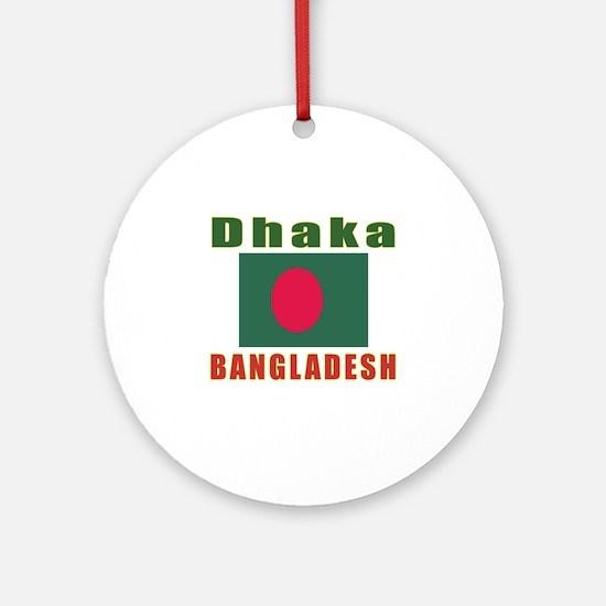 Dhaka Bangladesh Designs Ornament (Round)