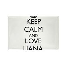 Keep Calm and Love Liana Magnets
