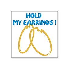 """earrings Square Sticker 3"""" x 3"""""""