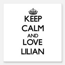 "Keep Calm and Love Lilian Square Car Magnet 3"" x 3"