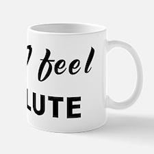 Today I feel resolute Mug