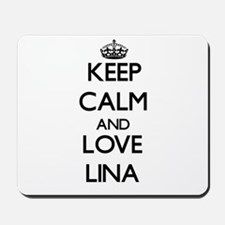 Keep Calm and Love Lina Mousepad