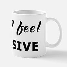 Today I feel repulsive Mug