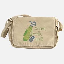 Crawl, Walk, Golf Messenger Bag