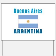 Buenos Aires Argentina Designs Yard Sign