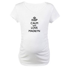 Keep Calm and Love Madilyn Shirt