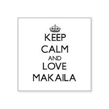 Keep Calm and Love Makaila Sticker