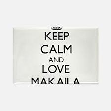 Keep Calm and Love Makaila Magnets
