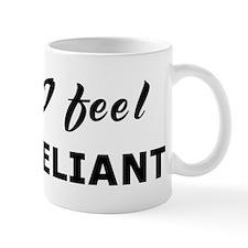 Today I feel self-reliant Mug