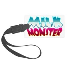 milk_monster Luggage Tag