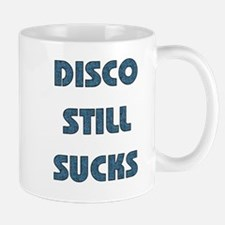 Disco Still Sucks Mug
