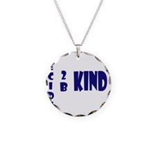 decide to be kind blue Necklace