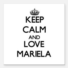 """Keep Calm and Love Mariela Square Car Magnet 3"""" x"""